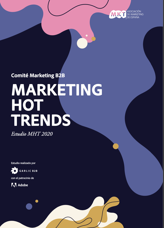 La Experiencia de Cliente se confirma como la tendencia más clara en Marketing B2B en España en 2020
