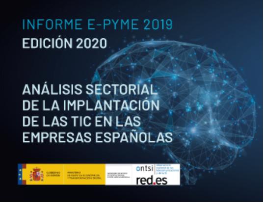 Análisis de la situación digital de la Industria en España (informe e-pyme 2020)